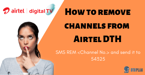 How to remove a channel on Airtel DTH - Quora
