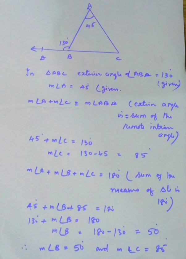 An exterior angle of triangle is 130° and one of the interior opposite angles is 45°. How can