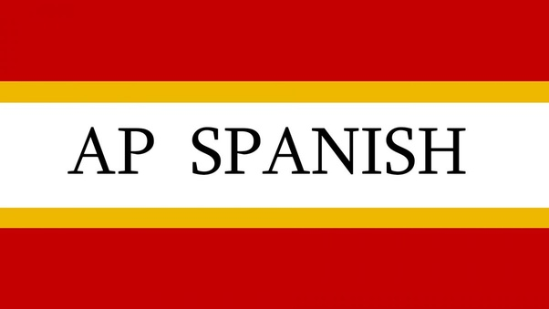 What is the best way to study for AP Spanish Language? - Quora