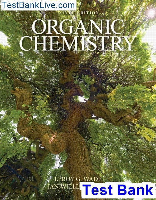 Where Can I Download Organic Chemistry 9th Edition Wade Test Bank