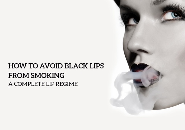 Can you get rid of dark lips that come from smoking