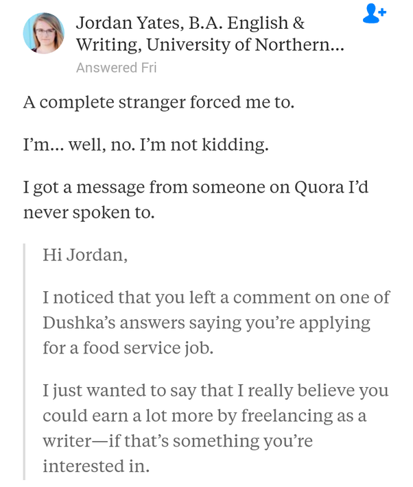 Has anyone used their Quora profile to get a job as a writer