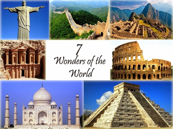 As These Places Represents The Global Heritage There Is No Ranking Given Below Are Current 7 Wonders Of World