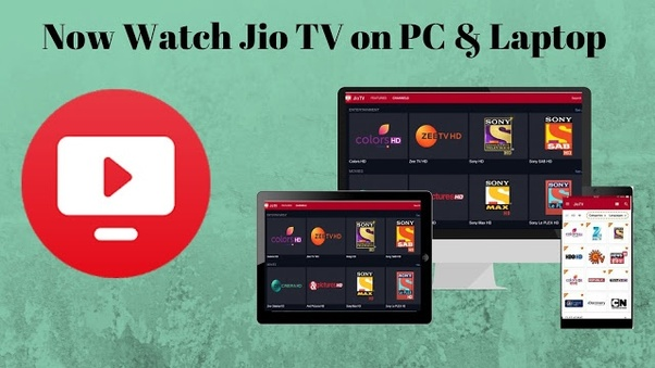 How To Watch Jio Tv On Laptops And Computers Quora
