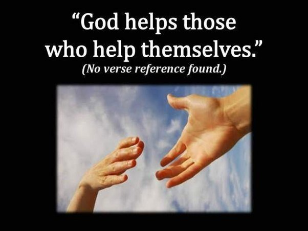Bible Verse The Lord Helps Those Who Help Themselves