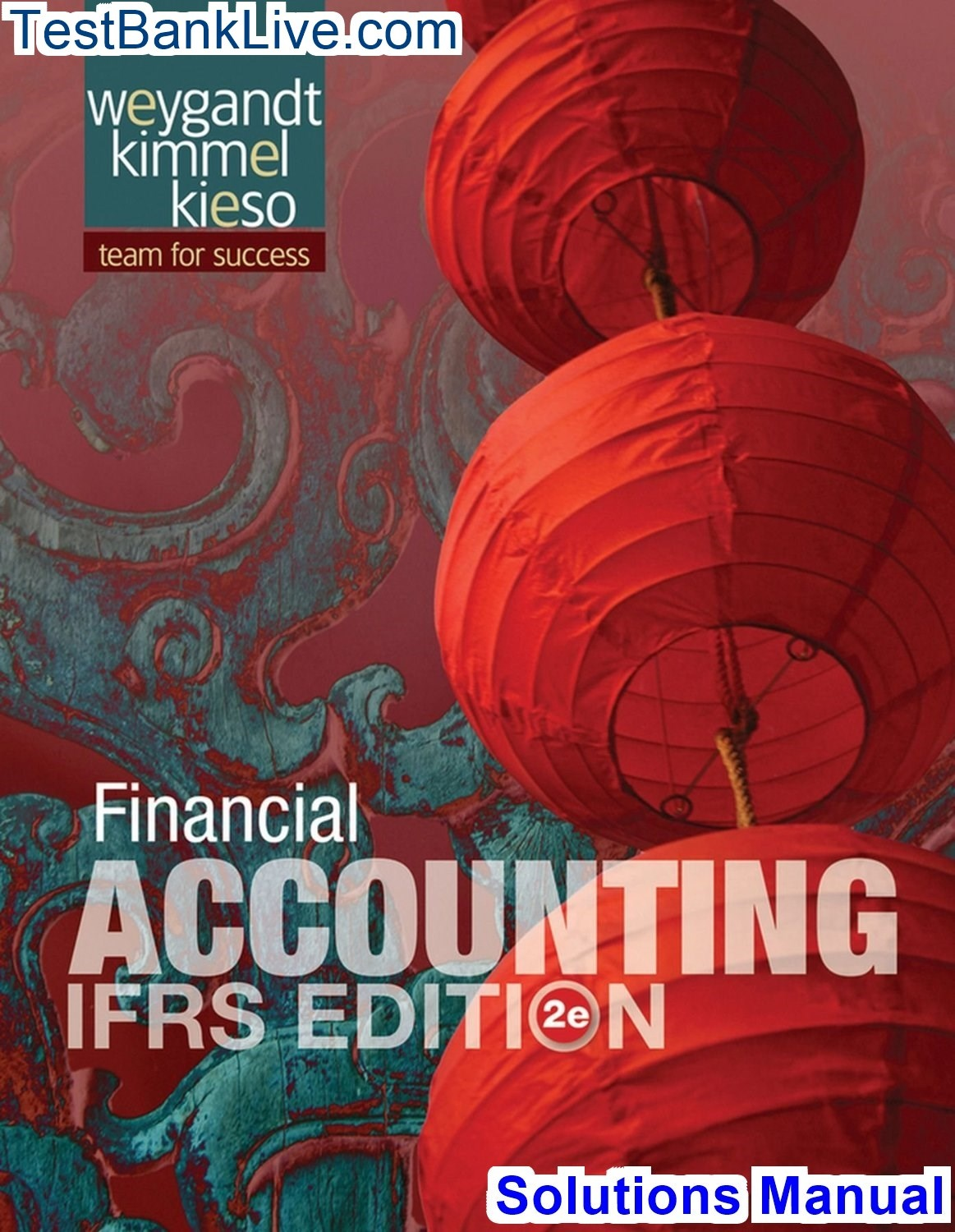 Solutions manual for financial accounting ifrs edition 2nd edition.
