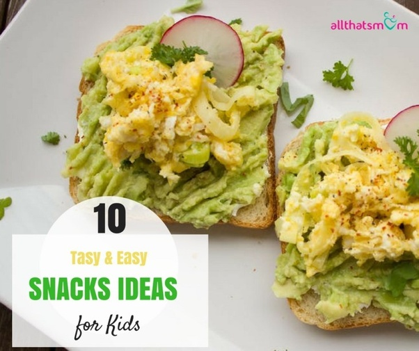 So Here Are Some Absolutely Lip Smacking Delicious Easy Snack Ideas For Kids