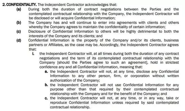 This Is Another Example Of A Useful Clause Taken From Elance That Requires  An Online Freelancer (and His Or Her Employees, Agents Or Subcontractors)  To Not ...  Confidentiality Clause Contract