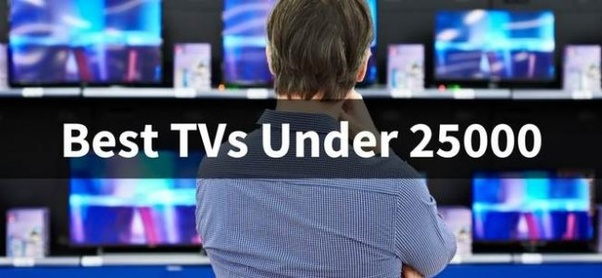 Which is the best TV to buy under 25k? - Quora