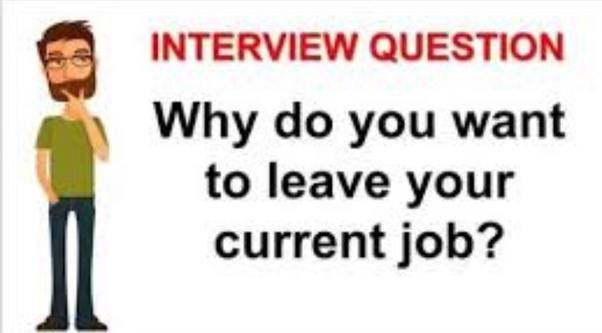 what would be the best answer for leaving the previous job
