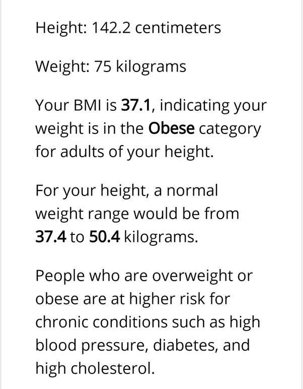 What S Her Bmi If Her Height Is 4 8 And Weight Is 75 Kg Quora