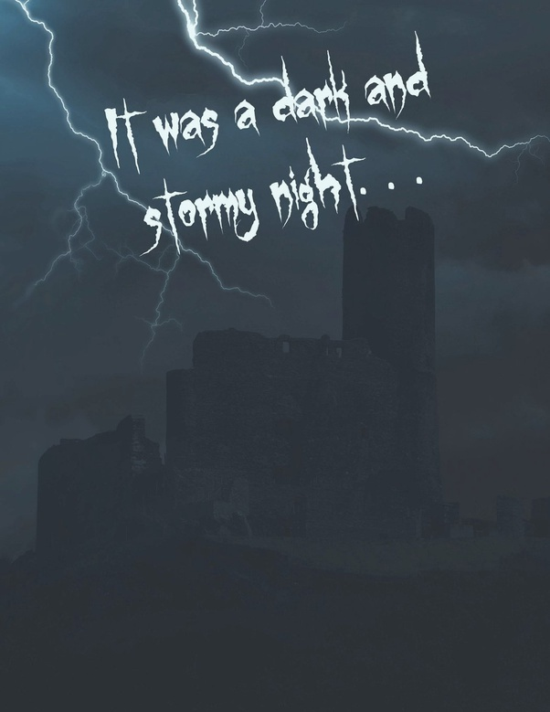 """What's your """"it was a dark and stormy night"""" story? - Quora"""
