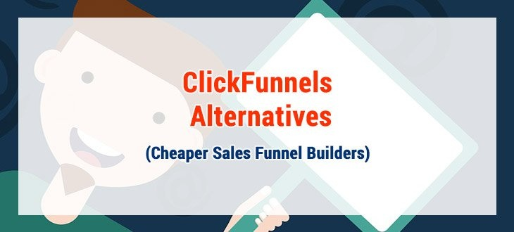 Alternatives To Clickfunnels Can Be Fun For Everyone