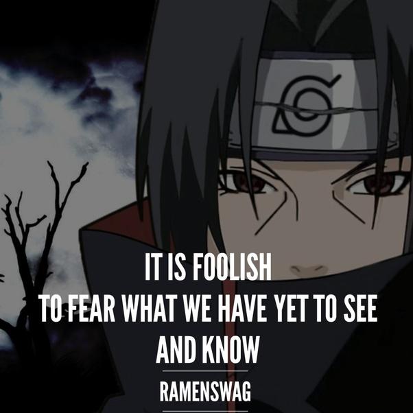 What Are The Best Itachi Uchiha Quotes Quora
