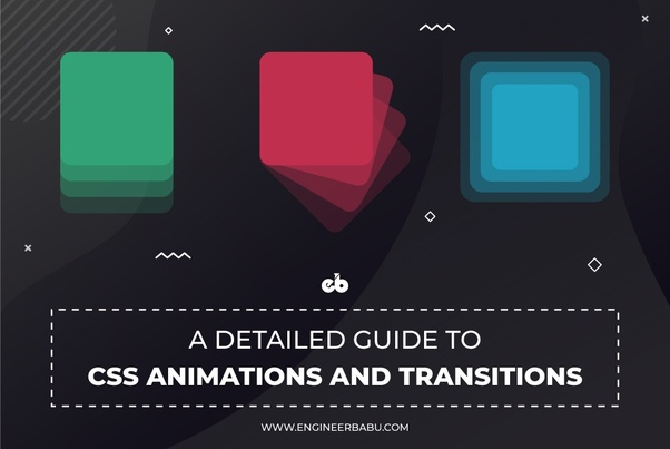 What is the best way to learn CSS transitions and animations