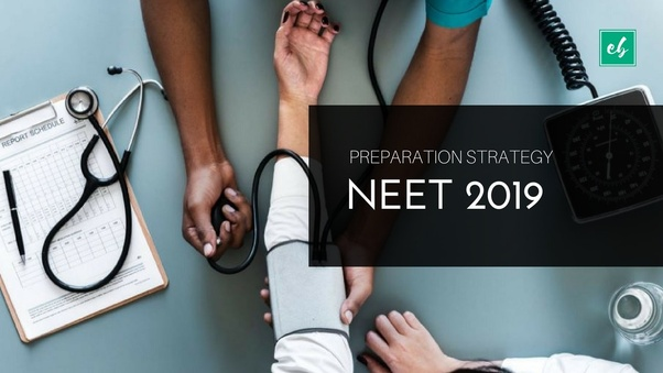 Image result for Facing Issues While Preparing for NEET 2019? Here are 9 Simplest Ways to Crack the Exam