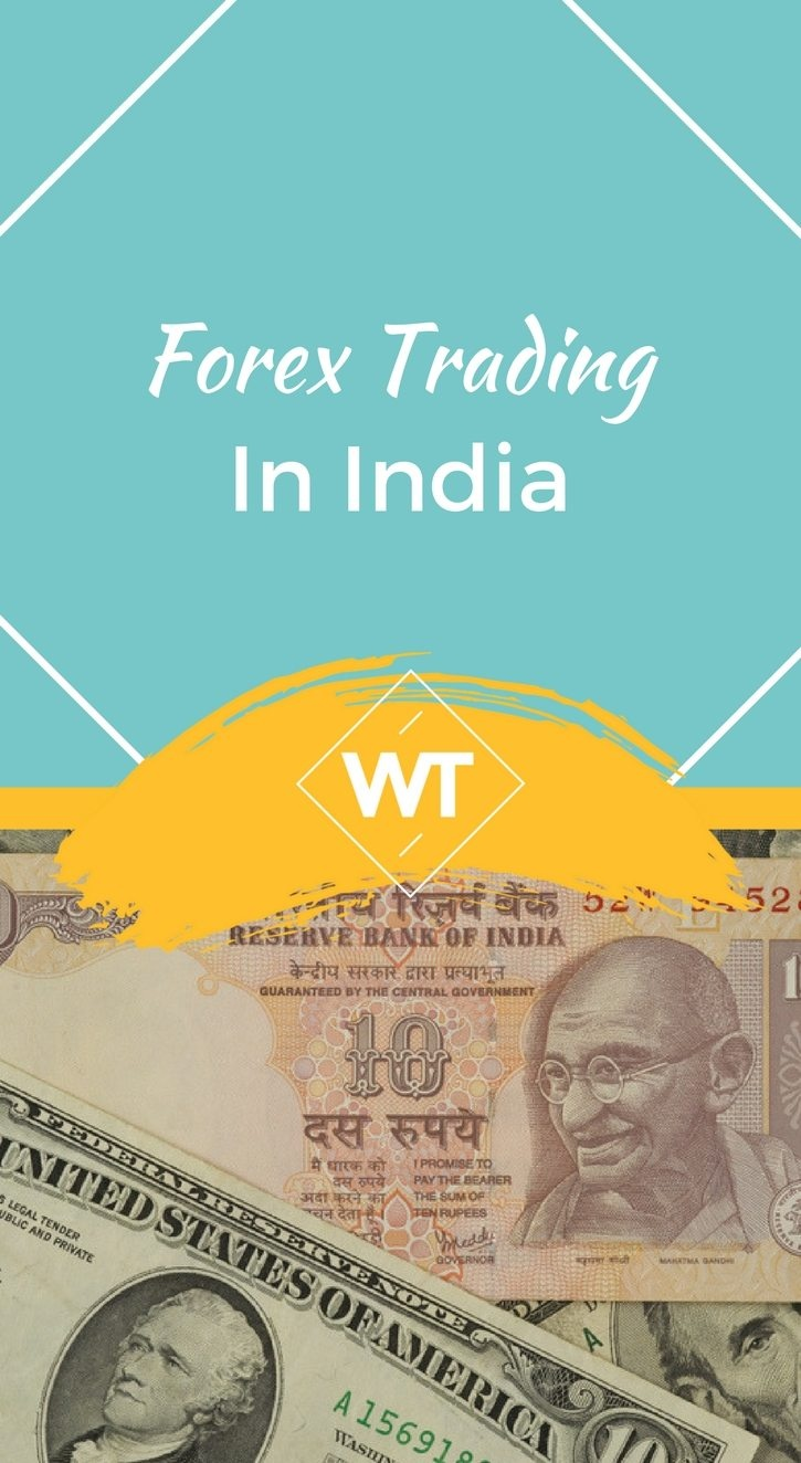 Hai Forex Trading Is Not Illegal In India If You Want To Trade The Market From Should Make Sure That Inr Either Base Currency