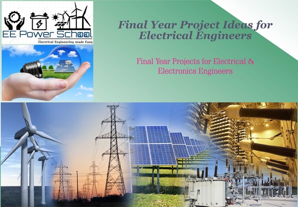 What are some ideas for electrical engineering projects? - Quora