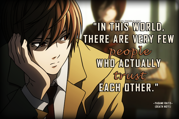 What Are A Few Memorable Quotes From The Death Note Anime Quora