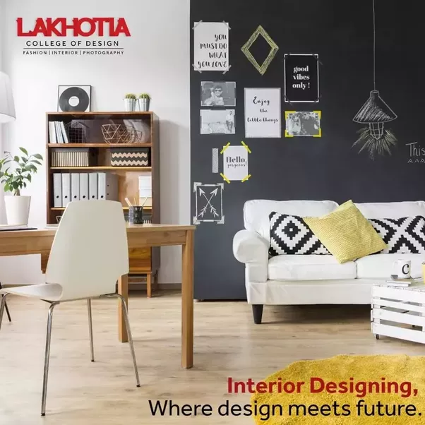 With An Upscale Method Of Training Imparted,Lakhotia Prepares The Interior  Designer In You. Not Only Do Your Dreams Come True,at Lakhotia You Are Made  Into ...