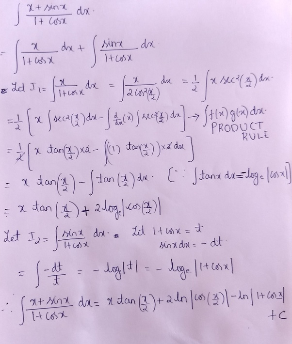 What Is The Integral Of X + Sin X Divided By 1 + Cos X