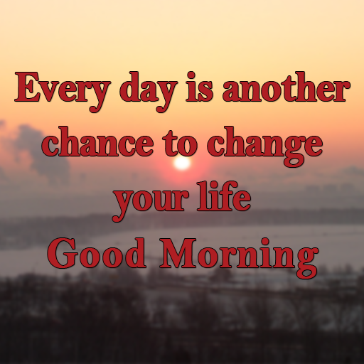 Life Quotes For Good Morning: What Are The Best Good Morning Quotes, Good Morning Wishes