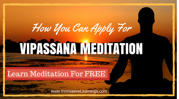 How to join a 10 days long vipassana meditation course - Quora