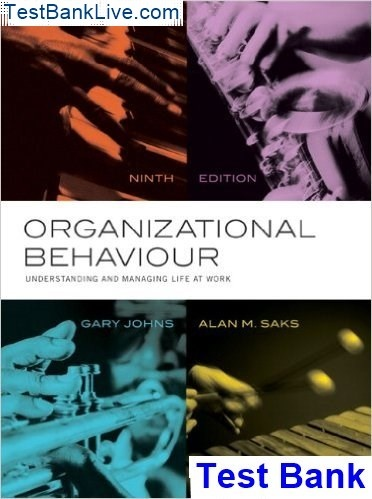 Where Can I Read Organizational Behaviour Understanding And Managing Life At Work Canadian Edition 9th Edition By Johns Test Bank Quora