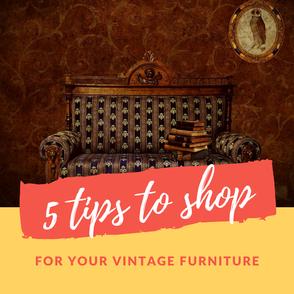 ... Furniture And Places That Sell Them, But To Ensure That The Piece You  Are Purchasing Is Indeed Value For Money, Keep These Tips In Mind When  Shopping ...