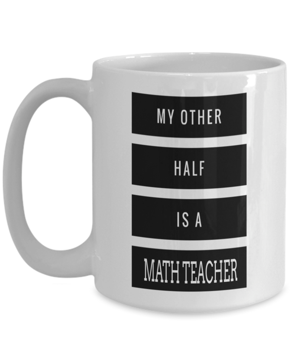 15oz Math Teacher Coffee Mug