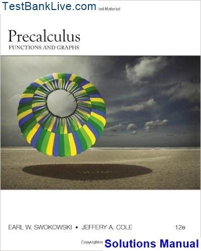 where can i read precalculus functions and graphs 12th edition rh quora com Algebra and Trigonometry Swokowski Cole Sheri Swokowski