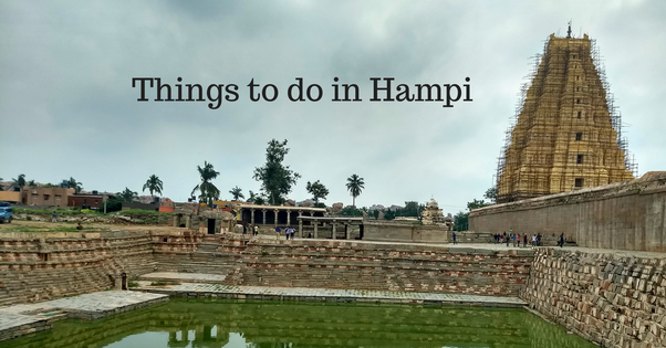 what are the places to visit in and around hampi quora