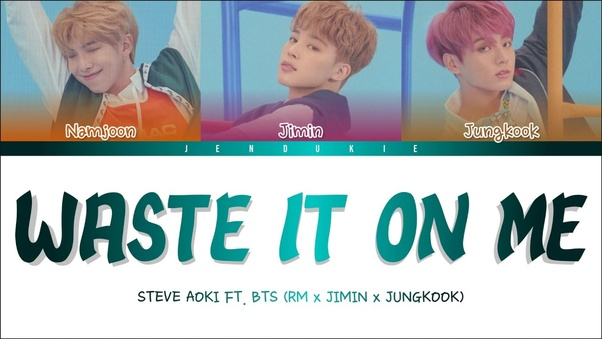 Does Jimin sing in 'Waste It On Me'? - Quora