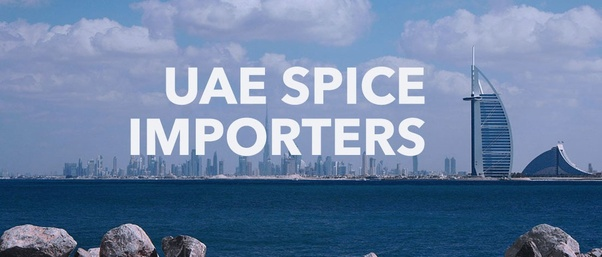Where can I get uae spice importers list? - Quora