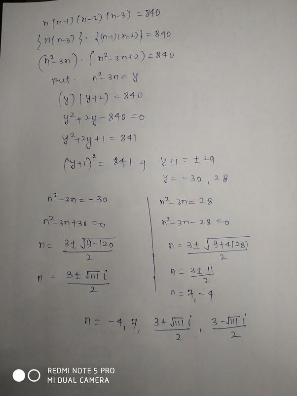 What Is The Value Of N In N(n-1)(n-2)(n-3)=840? - Quora