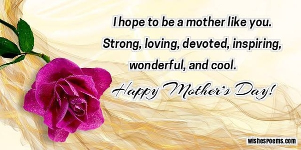 Do You Have Some Happy Mother S Day Messages Quora
