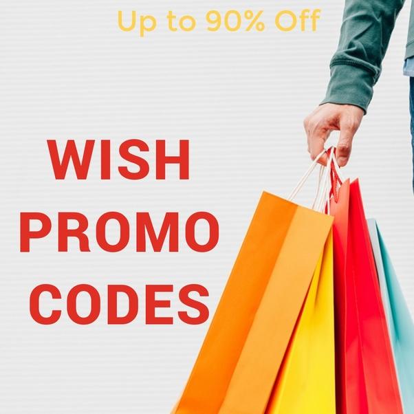 What Are Wish Promo Codes 2019 Quora