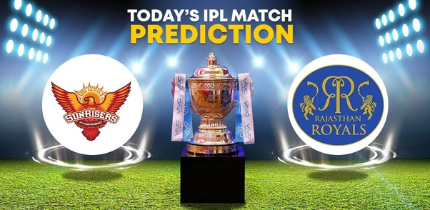 Who will win today's match between SRH and RR? - Quora