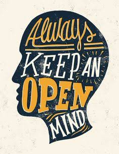 Why should one keep an open mind? - Quora