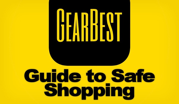 Is it safe to buy from Gearbest? - Quora