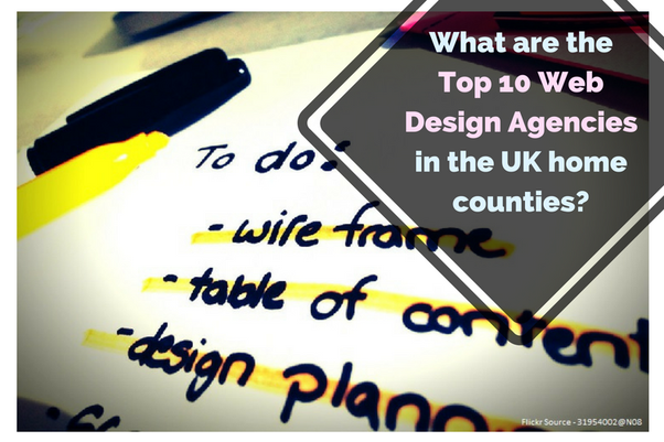 What Are The Top 10 Web Design Agencies In The Uk Home Counties Quora