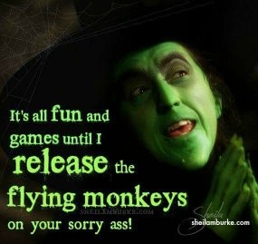 Do flying monkeys ever go too far if they think it gets them