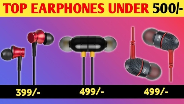 What Is The Best Bass Earphones Under 500 In India Quora