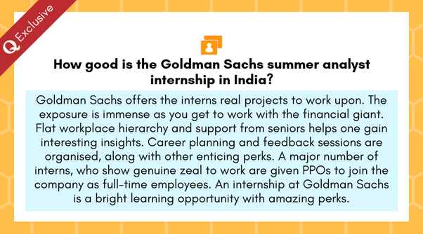 How good is the goldman sachs summer analyst internship in