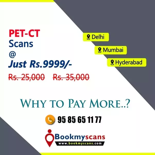 Which Is The Cheapest Pet Ct Scan Center In Delhi Quora