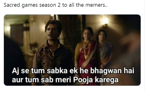 What are the funniest Sacred Games jokes and meme images