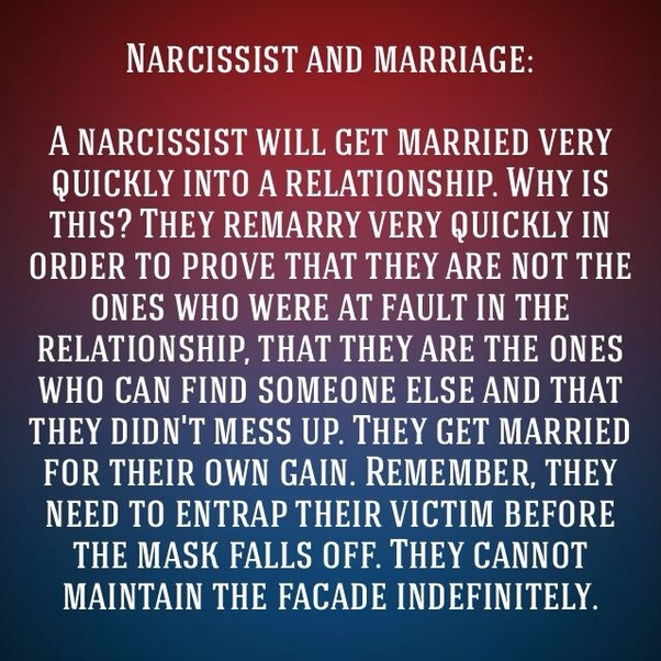 Why do narcissists marry so quickly after theyre