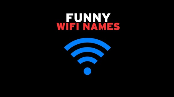 What are the coolest WiFi names you have encountered? - Quora