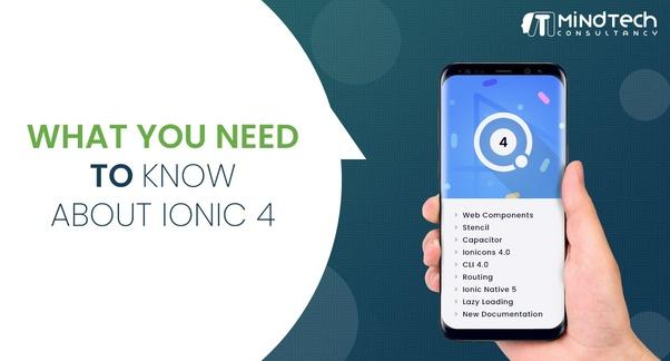 What's new in Ionic 4? - Quora
