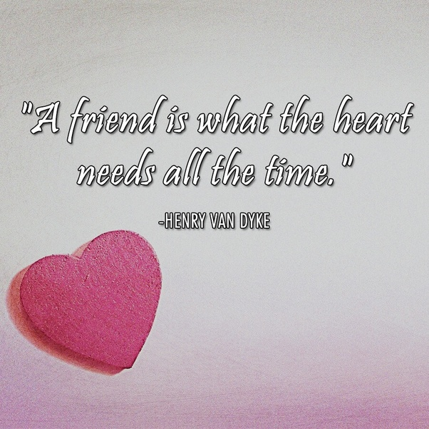 Friend Valentines Quotes: What Are Some Valentine Quotes For Friends?